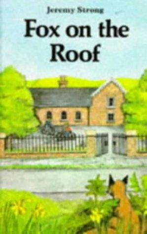 Fox on the Roof (Crackers) by Jeremy Strong