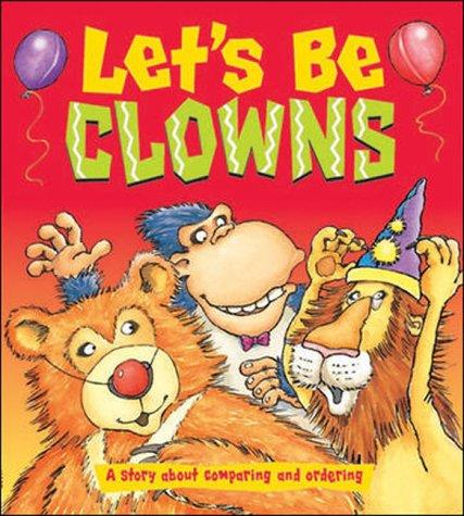 Let's Be Clowns - Dizzy Dinosaur Concept Books for Foundation (B06) by Rosemary Reuille Irons