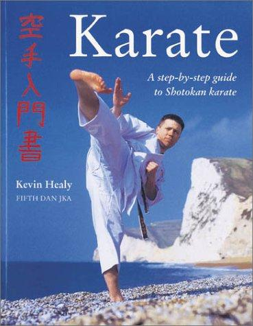 The Karate Manual by Kevin Healy
