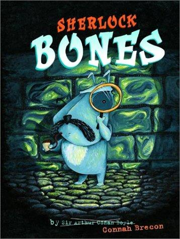 Sherlock Bones by Connah Brecon