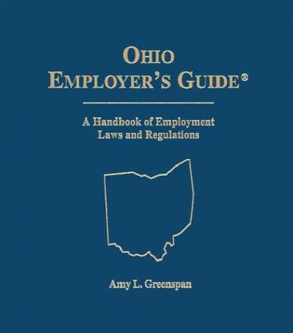 Ohio Employers Guide 2003 by Aspen Publishers