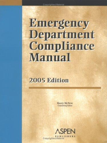 Emergency Department Compliance Manual by Rusty McNew