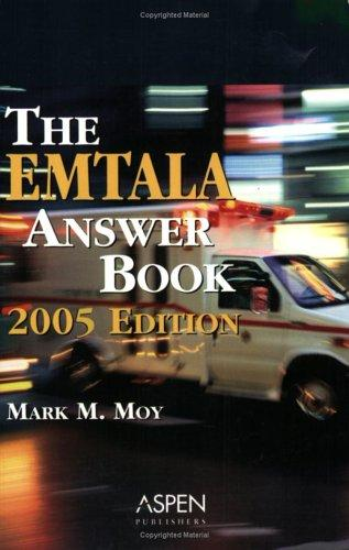 Emtala Answer Book 2005 by Mark M. Moy