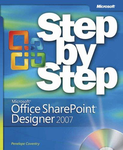 Microsoft® Office SharePoint® Designer 2007 Step by Step by Penelope Coventry