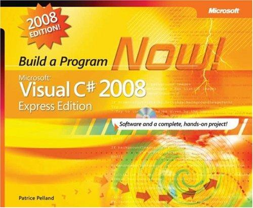 Microsoft Visual C# 2008 Express Edition by Patrice Pelland