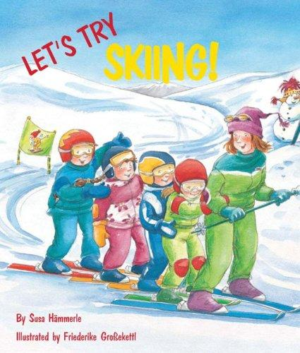 Let's Try Skiing (Let's Try) by Susa Hammerle