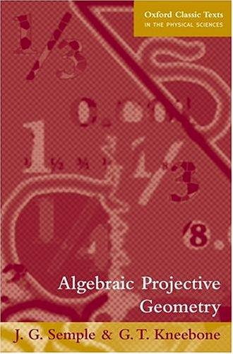 Algebraic projective geometry by J. G. Semple