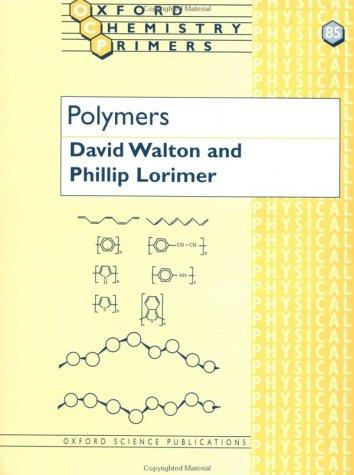 Polymers by David J. Walton