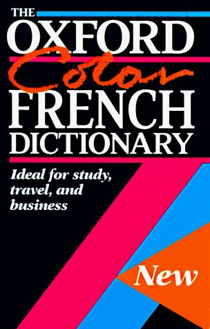 The Oxford Color French Dictionary by