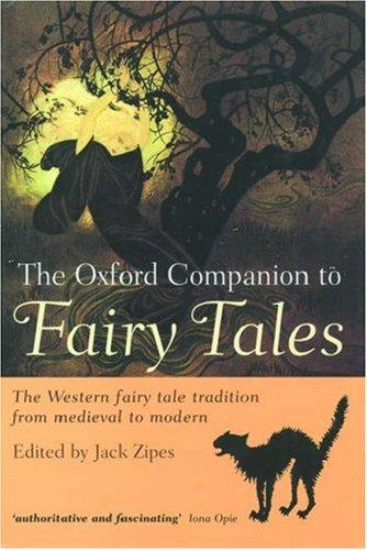 The Oxford companion to fairy tales by edited by Jack Zipes.
