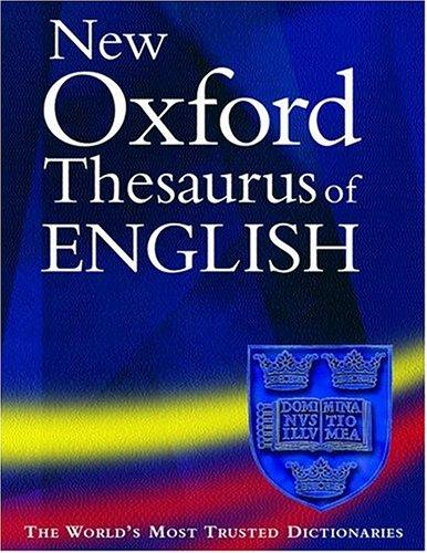 New Oxford Thesaurus of English (Thesaurus) by Maurice Waite