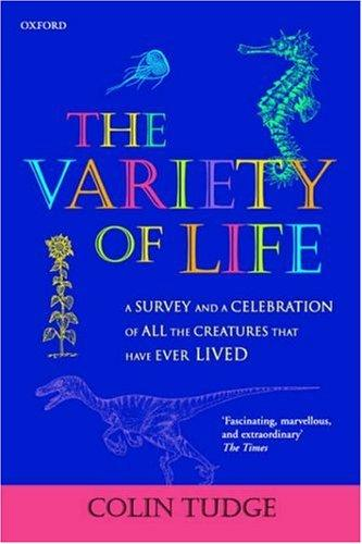 The Variety of Life by Colin Tudge