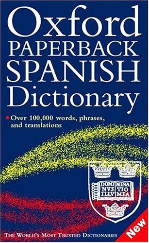 Oxford Paperback Spanish Dictionary by Christine Lea
