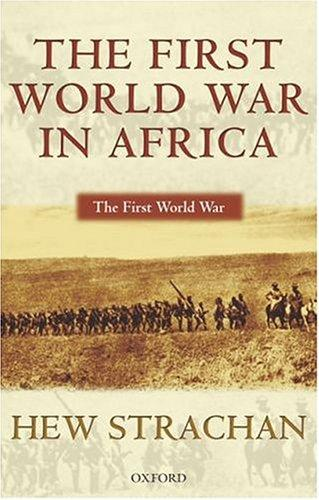 The First World War in Africa by Hew Strachan