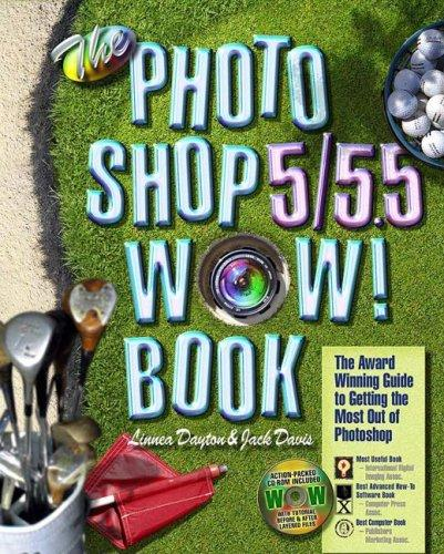 The Photoshop 5/5.5 wow! book by Linnea Dayton