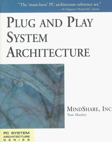Plug and play system architecture by