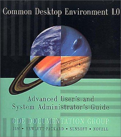 Common Desktop Environment 1.0 by Cde Documentation Group
