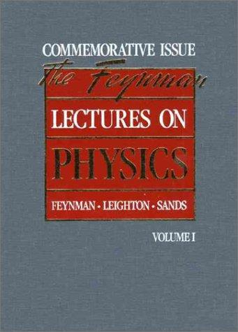 Lectures on physics by Richard Phillips Feynman