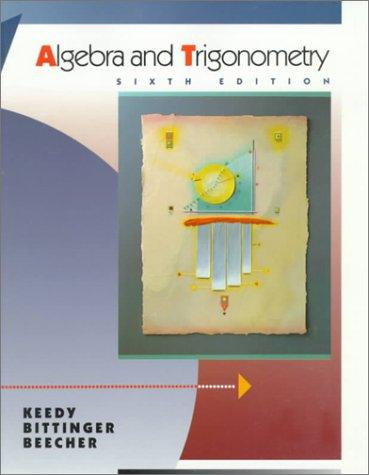 Algebra and trigonometry by Mervin Laverne Keedy