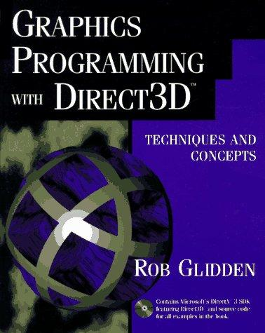 Graphics programming with Direct3D by Rob Glidden