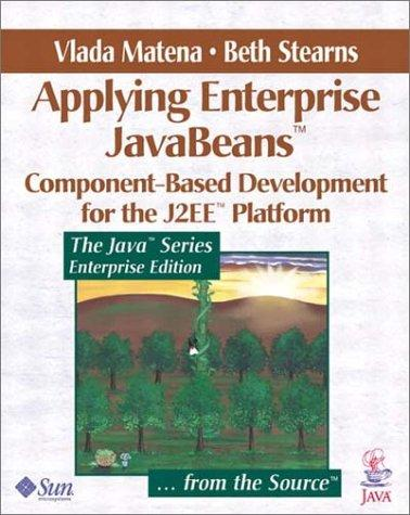 Applying Enterprise JavaBeans by Vlada Matena