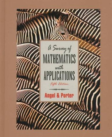 A survey of mathematics with applications by Allen R. Angel