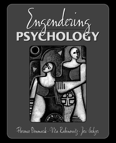 Engendering psychology by Florence Denmark