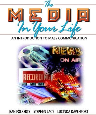 Media in Your Life, The by Jean Folkerts