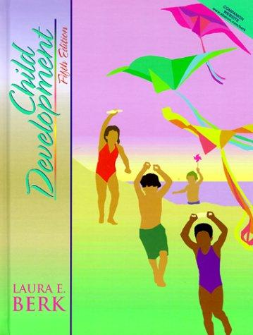 Child development by Laura E. Berk