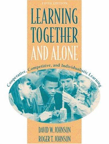 Learning together and alone