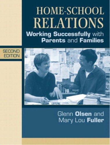 Home-school relations by Glenn W. Olsen, Mary Lou Fuller, Glenn W. Olsen