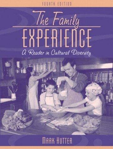 The Family Experience by Mark Hutter