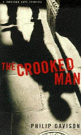Crooked Man (Johnathan Cape Original) by Philip Davison