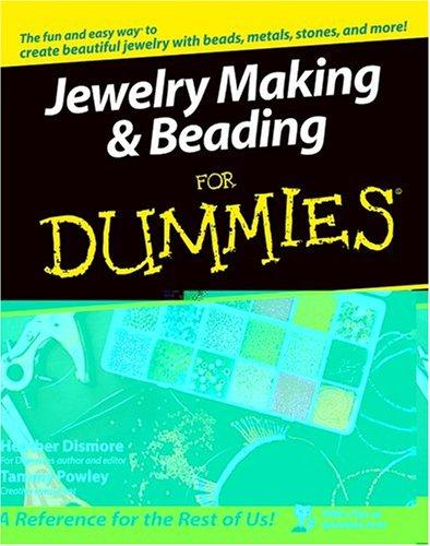 Jewelry making & beading for dummies by H. Dismore