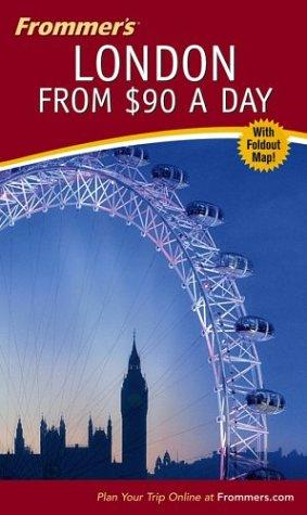 Frommer's London from $90 a day by Donald Olson