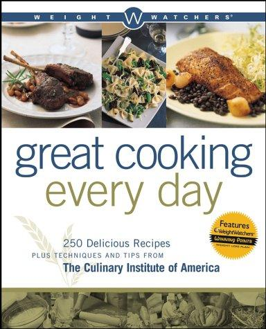 Image 0 of Weight Watchers Great Cooking Every Day: 250 Delicious Recipes Plus Techniques a
