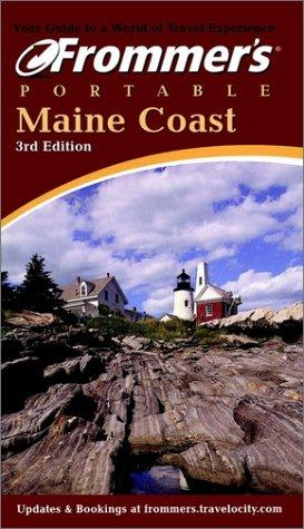 Frommer's Portable Maine Coast (Frommer's Portable) by Wayne Curtis