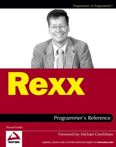 Rexx Programmer's Reference (Programmer to Programmer) by Howard Fosdick