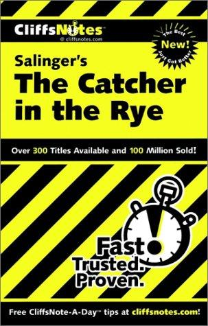 CliffsNotes Salinger's The catcher in the rye by Stanley P. Baldwin