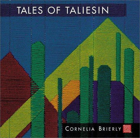 Tales of Taliesin by Cornelia Brierly
