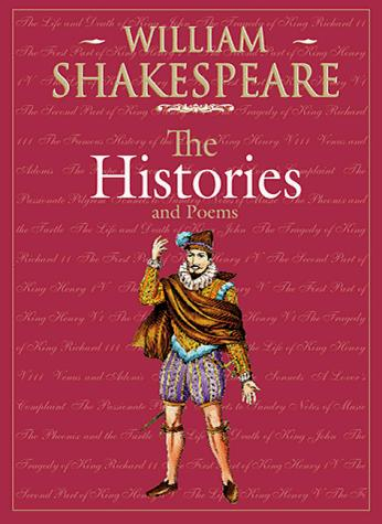 Histories and poems by William Shakespeare