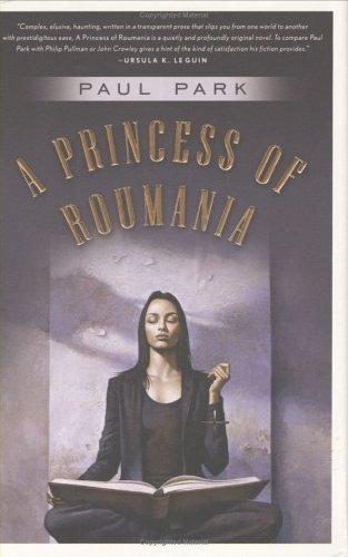 A princess of Roumania by Paul Park
