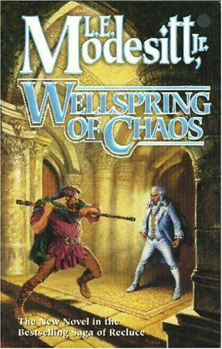 Wellspring of Chaos by L. E. Modesitt Jr.