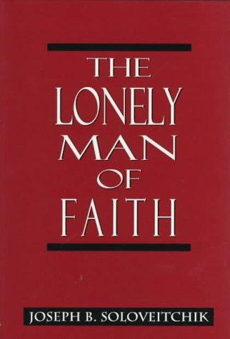 The lonely man of faith by Joseph Dov Soloveitchik
