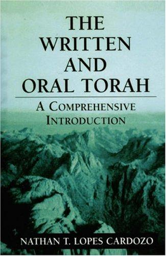 The written and oral Torah by Nathan T. Lopes Cardozo