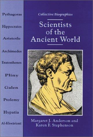 Scientists of the Ancient World by Margaret Jean Anderson, Margaret J. Anderson