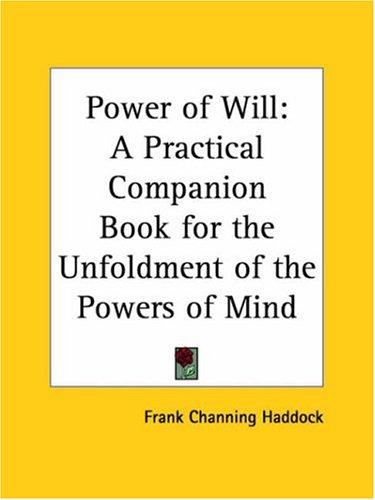 Power of Will by Frank Channing Haddock