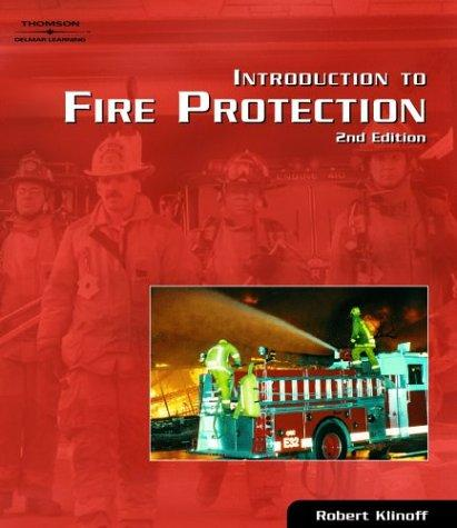 Introduction to Fire Protection by Robert Klinoff