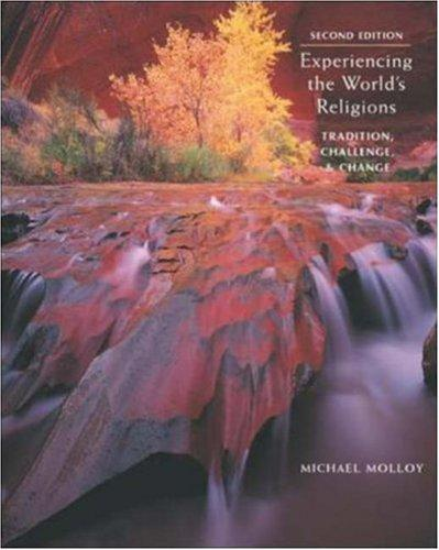 Experiencing the World's Religions by Michael Molloy