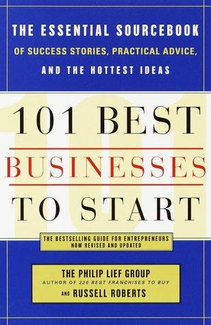 101 Best Businesses to Start by The Philip Lief Group, Russell Roberts
